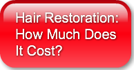 Hair Restoration - How much does it cost
