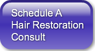 Schedule A Hair Restoration Consult