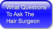 What Questions to Ask The Hair Surgeon